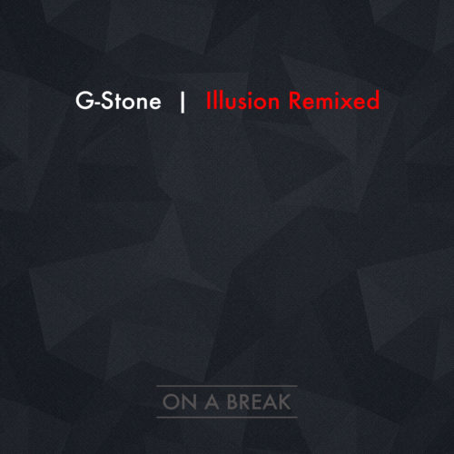 "G- Stone ""Illusion Remixed"""