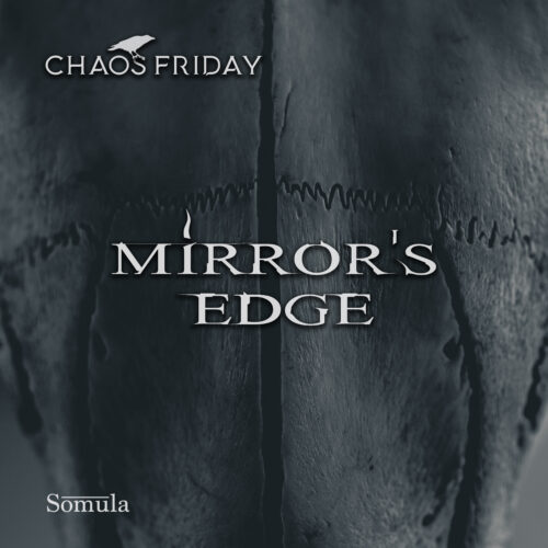 "Chaos Friday ""Mirror's Edge"" [SOM]"